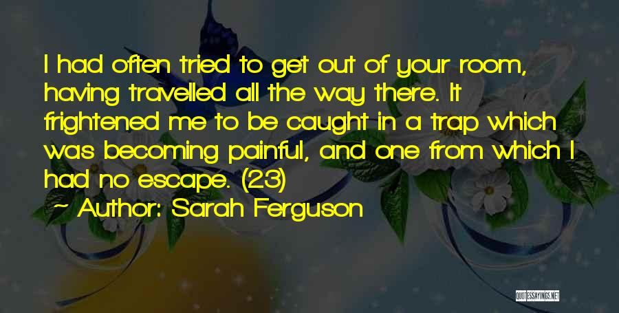 Sarah Ferguson Quotes 1117333