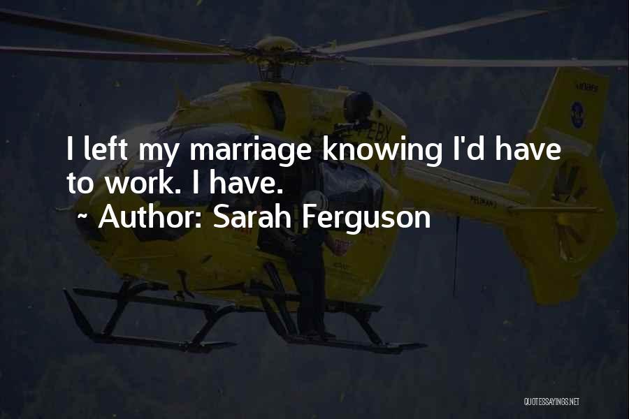 Sarah Ferguson Quotes 1236538