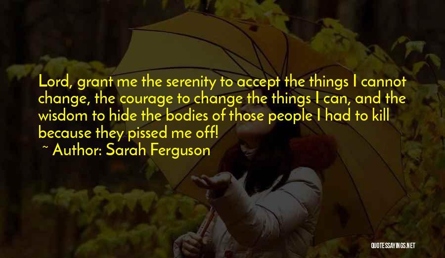 Sarah Ferguson Quotes 1708129