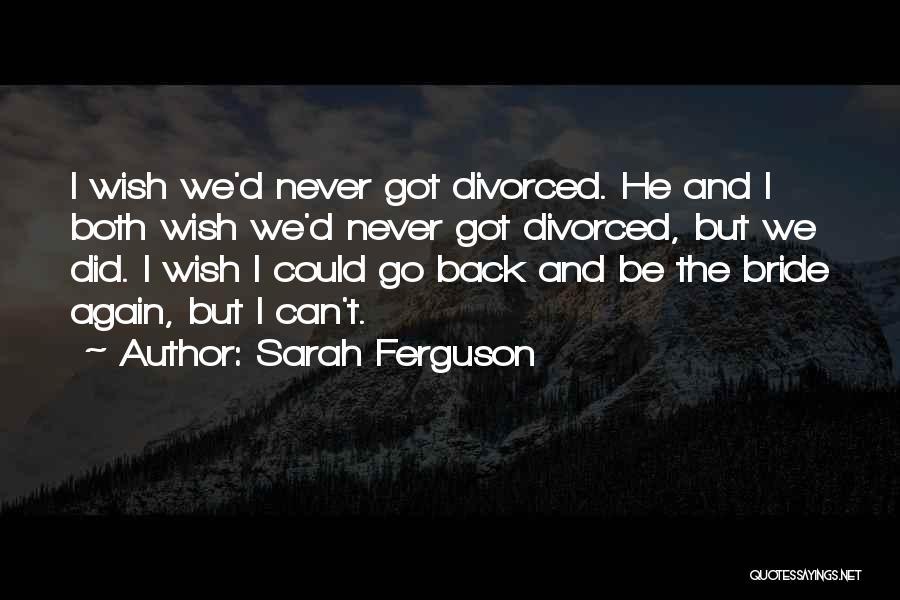 Sarah Ferguson Quotes 875584