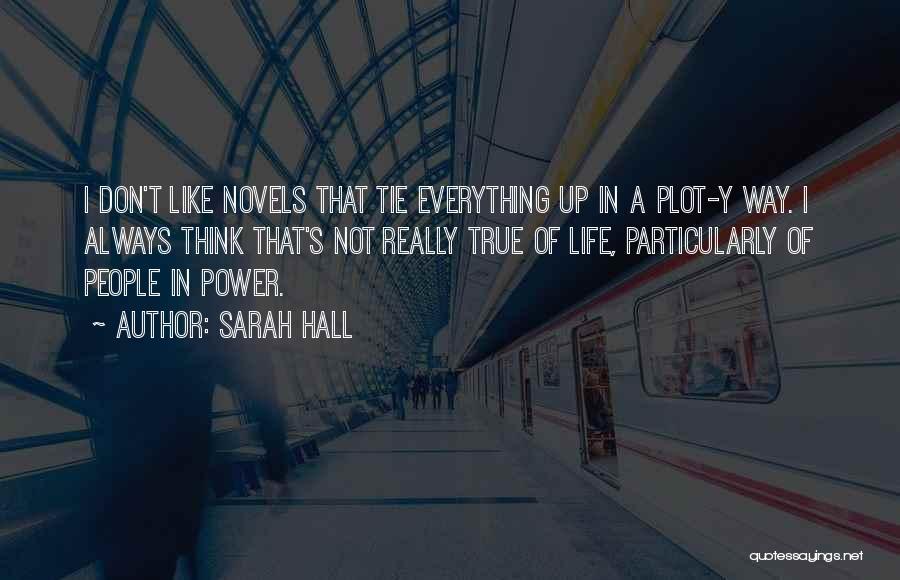 Sarah Hall Quotes 1059554