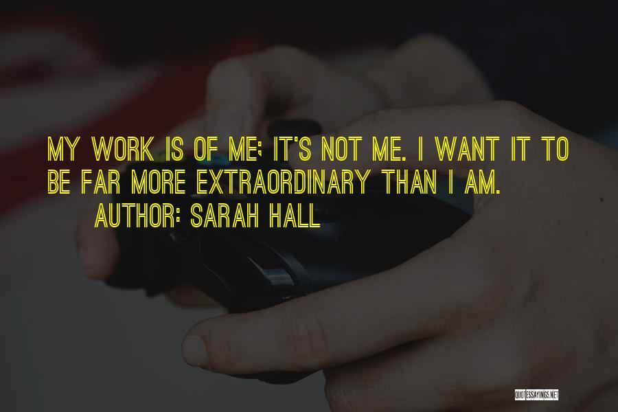 Sarah Hall Quotes 1226733