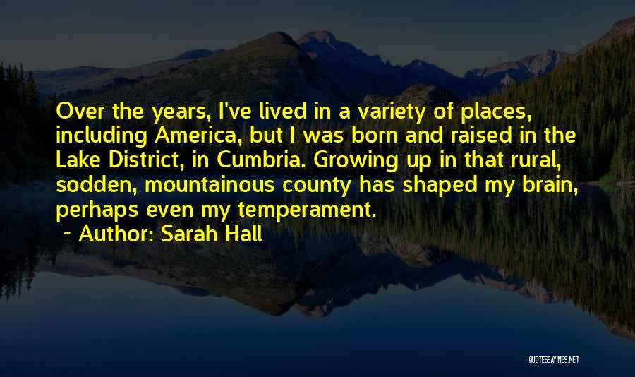 Sarah Hall Quotes 1279525