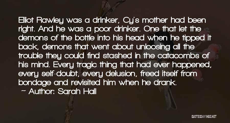 Sarah Hall Quotes 1297808