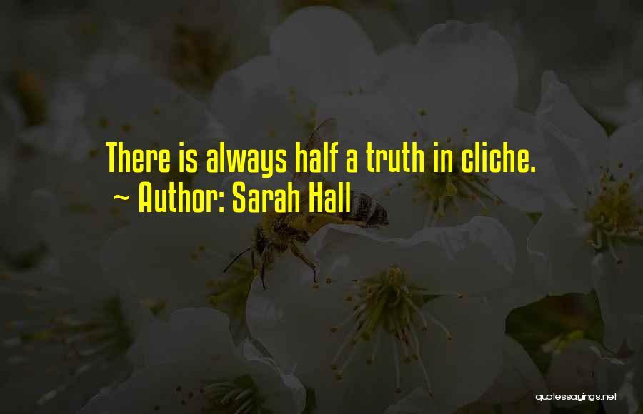 Sarah Hall Quotes 1395837
