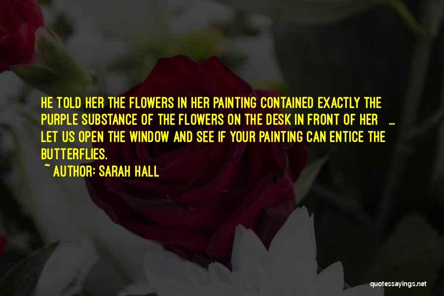Sarah Hall Quotes 1536383