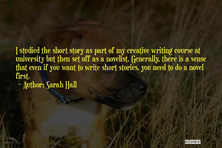 Sarah Hall Quotes 1575421