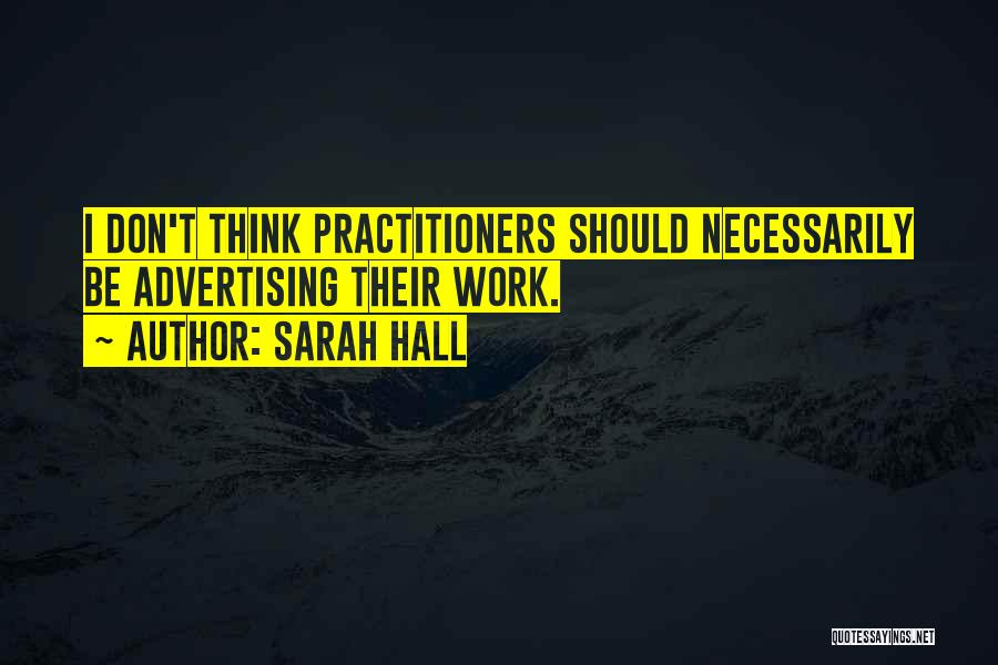 Sarah Hall Quotes 1692723