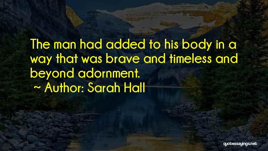 Sarah Hall Quotes 1831759
