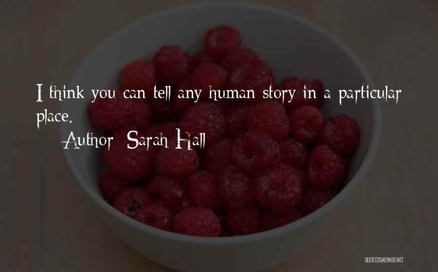 Sarah Hall Quotes 1837678