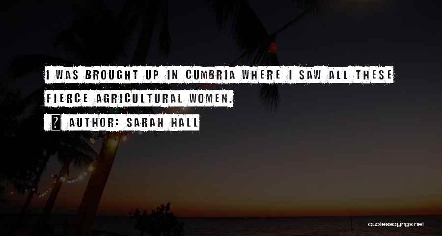 Sarah Hall Quotes 1930190