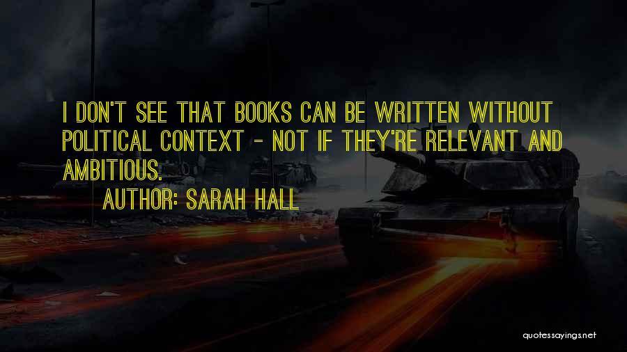 Sarah Hall Quotes 2001673