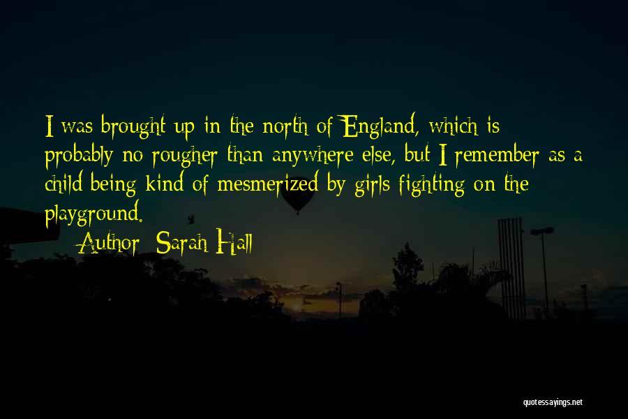 Sarah Hall Quotes 2128597