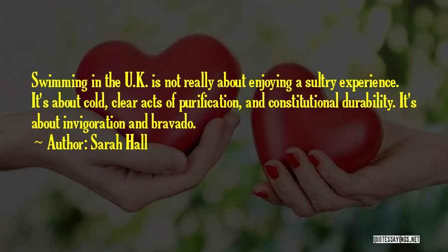 Sarah Hall Quotes 217271