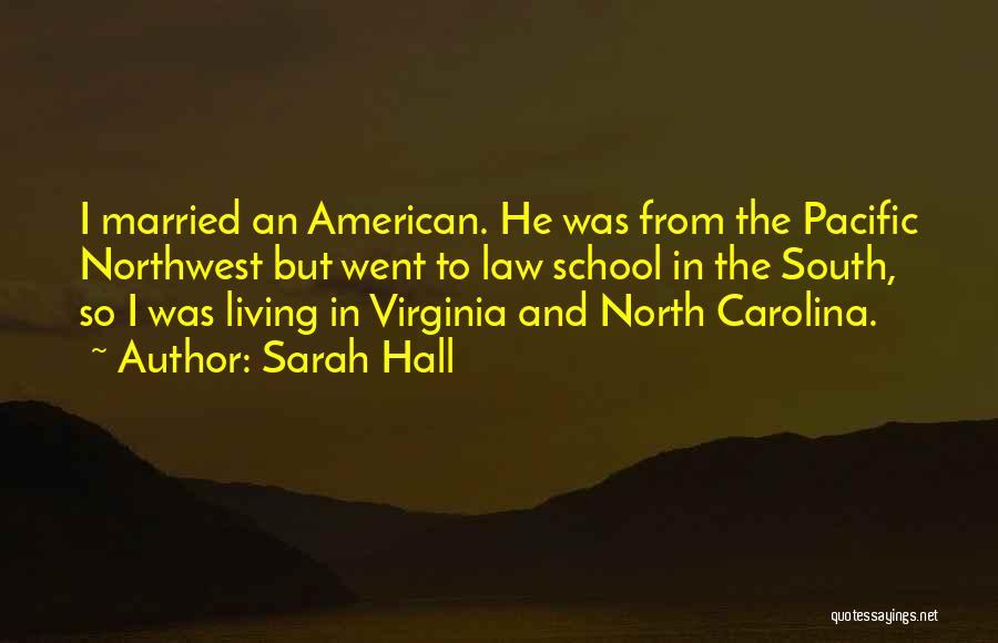 Sarah Hall Quotes 221387