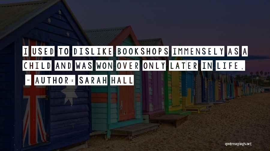 Sarah Hall Quotes 2216034
