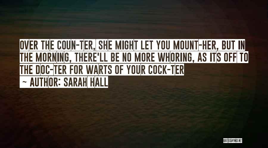 Sarah Hall Quotes 226472