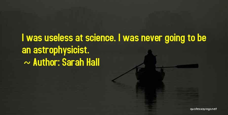 Sarah Hall Quotes 238177