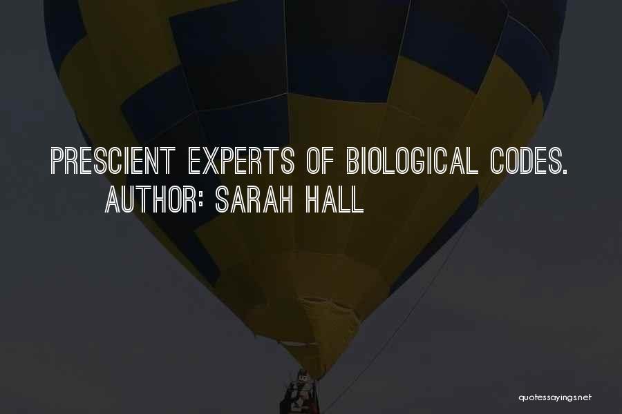 Sarah Hall Quotes 244302