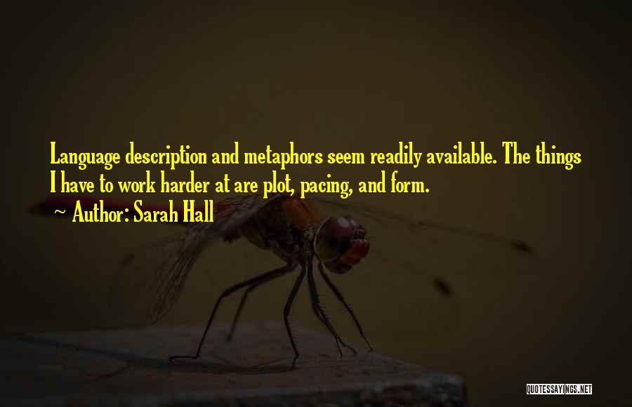 Sarah Hall Quotes 293037