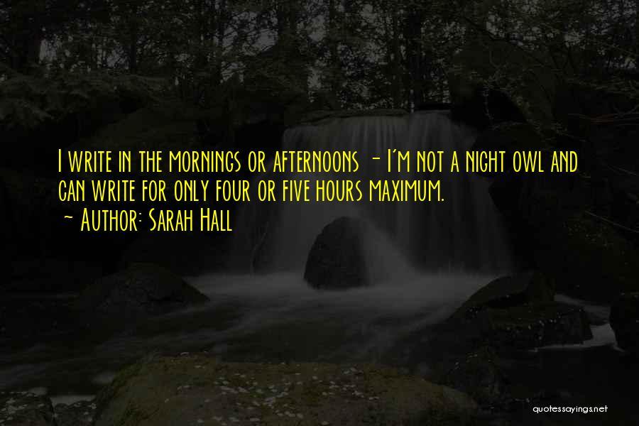 Sarah Hall Quotes 315677
