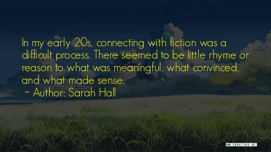 Sarah Hall Quotes 343699