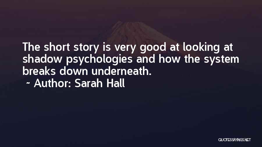 Sarah Hall Quotes 438390