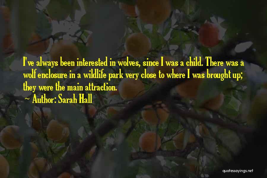 Sarah Hall Quotes 518415