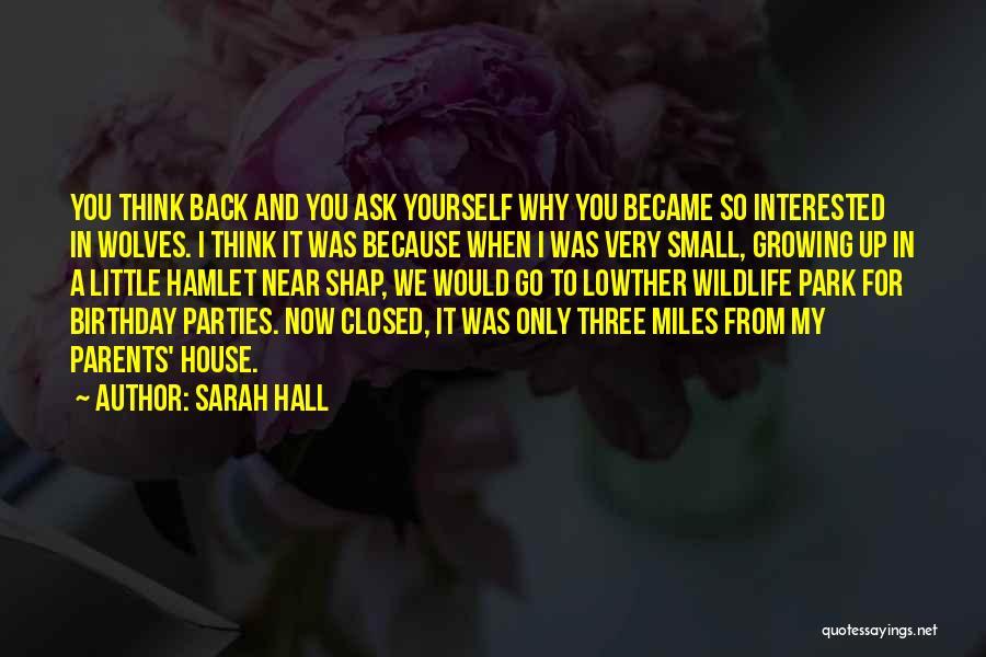 Sarah Hall Quotes 557271