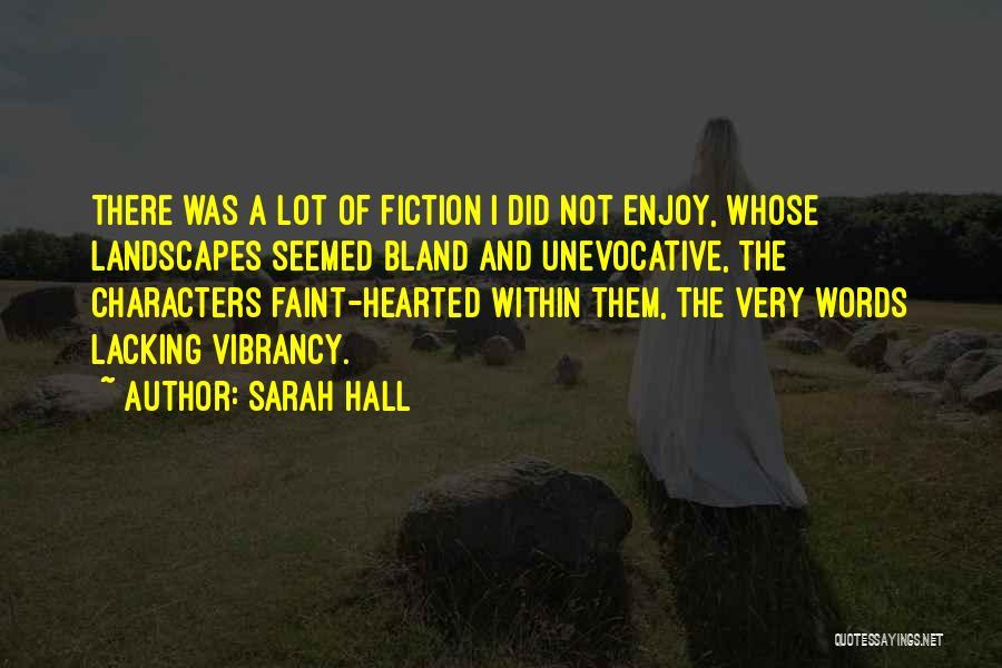 Sarah Hall Quotes 565233