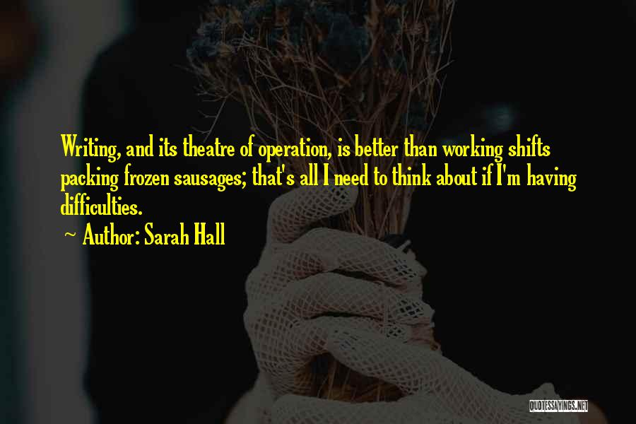Sarah Hall Quotes 603415