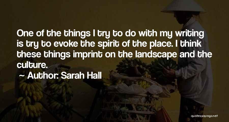 Sarah Hall Quotes 627052