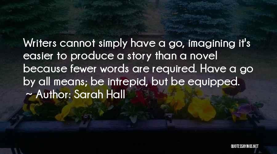 Sarah Hall Quotes 637950