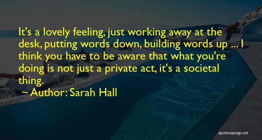 Sarah Hall Quotes 690557