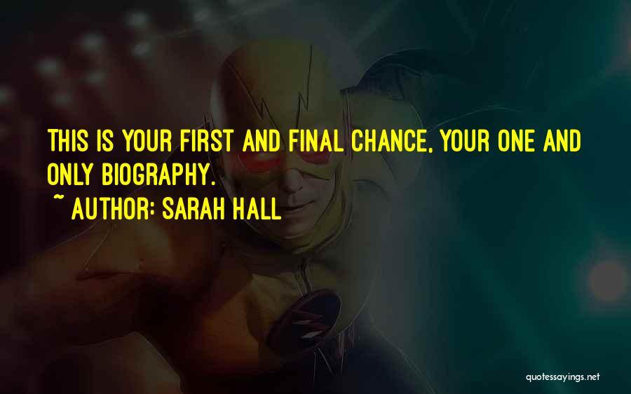 Sarah Hall Quotes 766999