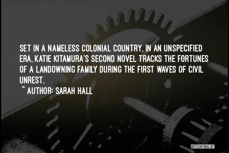 Sarah Hall Quotes 949928