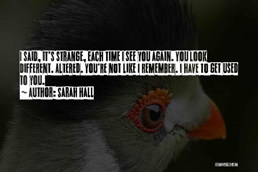 Sarah Hall Quotes 992852
