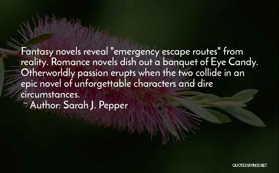 Sarah J. Pepper Quotes 1055372