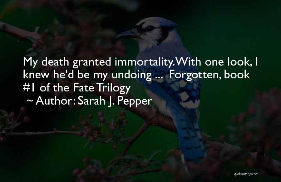 Sarah J. Pepper Quotes 476200