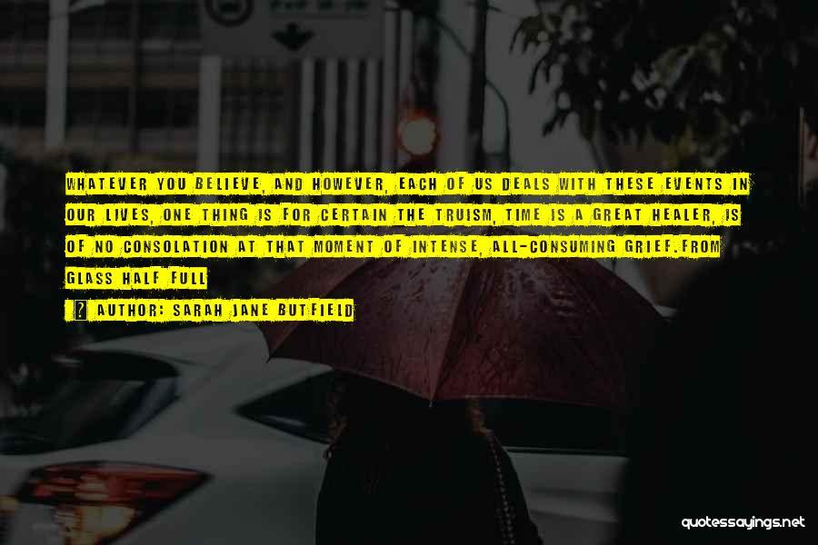 Sarah Jane Butfield Quotes 90698