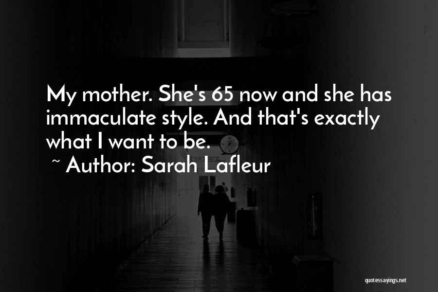 Sarah Lafleur Quotes 1006753