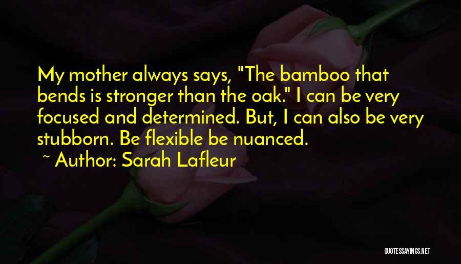 Sarah Lafleur Quotes 1751738