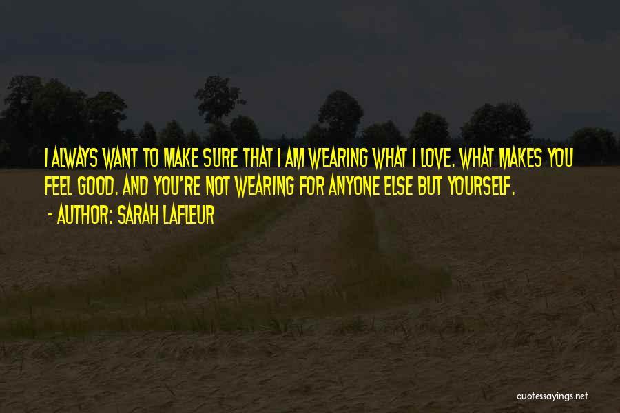 Sarah Lafleur Quotes 1780604
