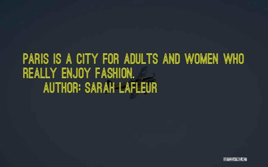 Sarah Lafleur Quotes 1893898