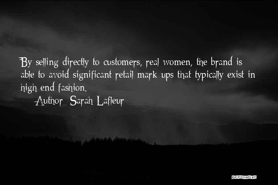 Sarah Lafleur Quotes 1943879