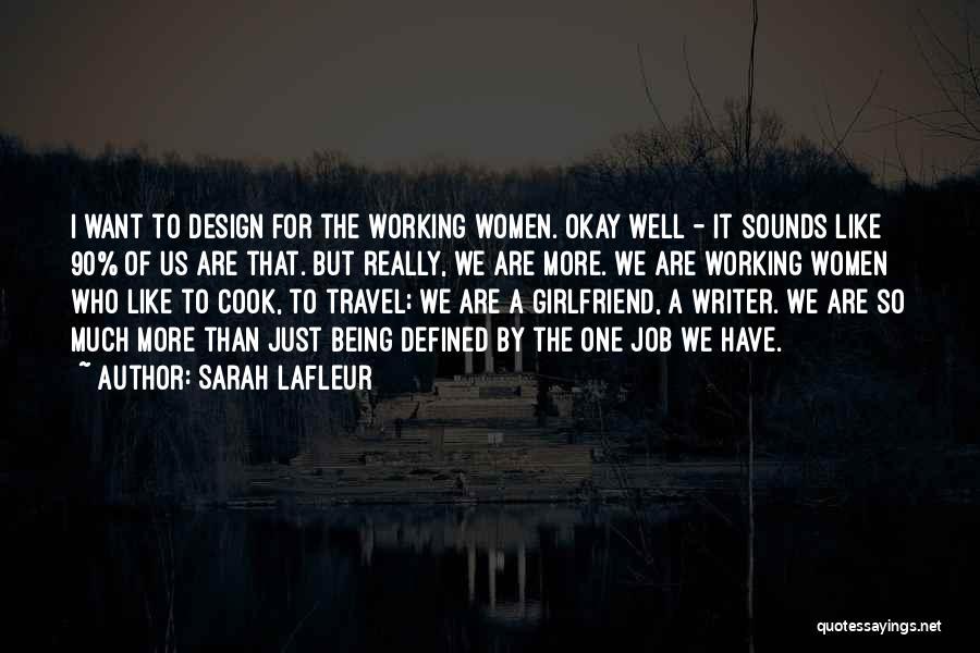 Sarah Lafleur Quotes 235813