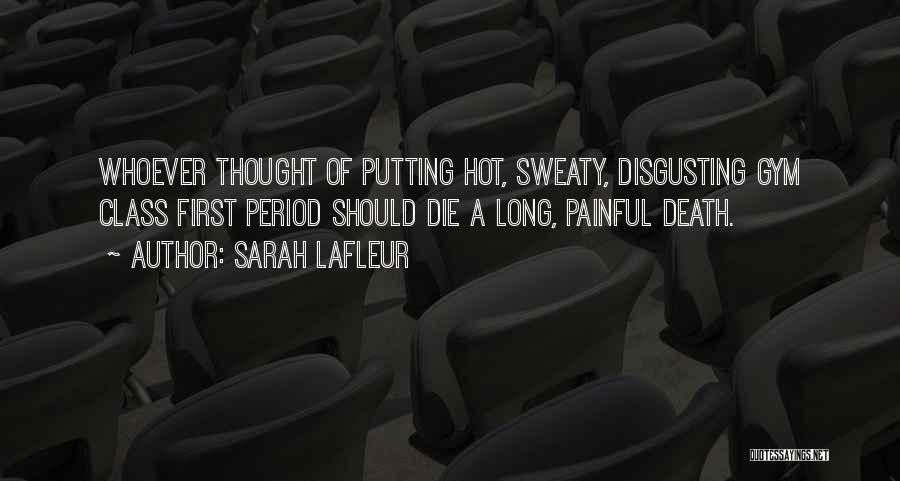 Sarah Lafleur Quotes 777701