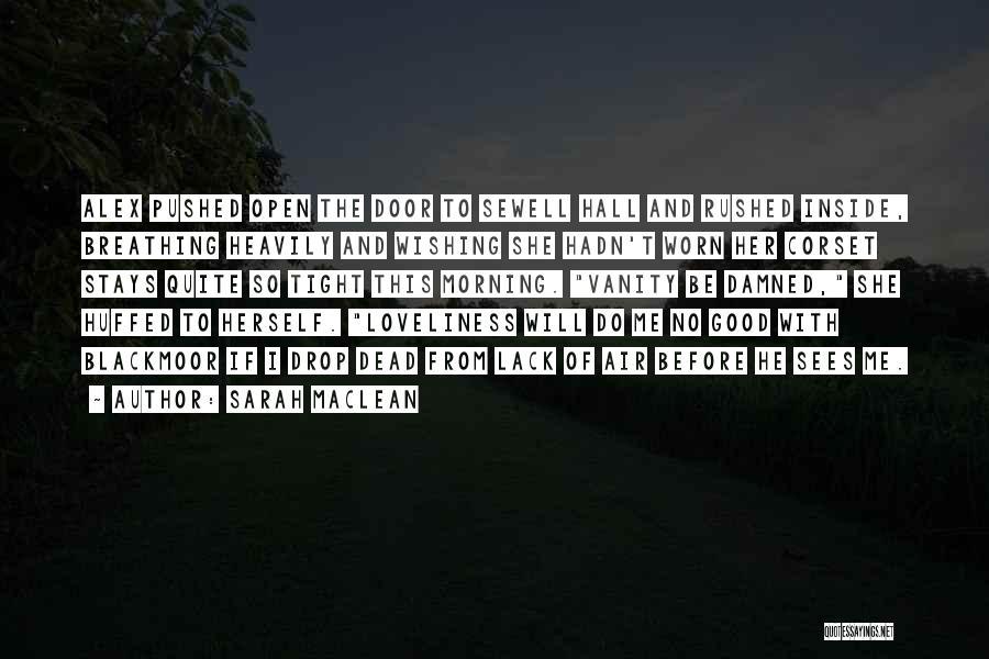 Sarah MacLean Quotes 1229871