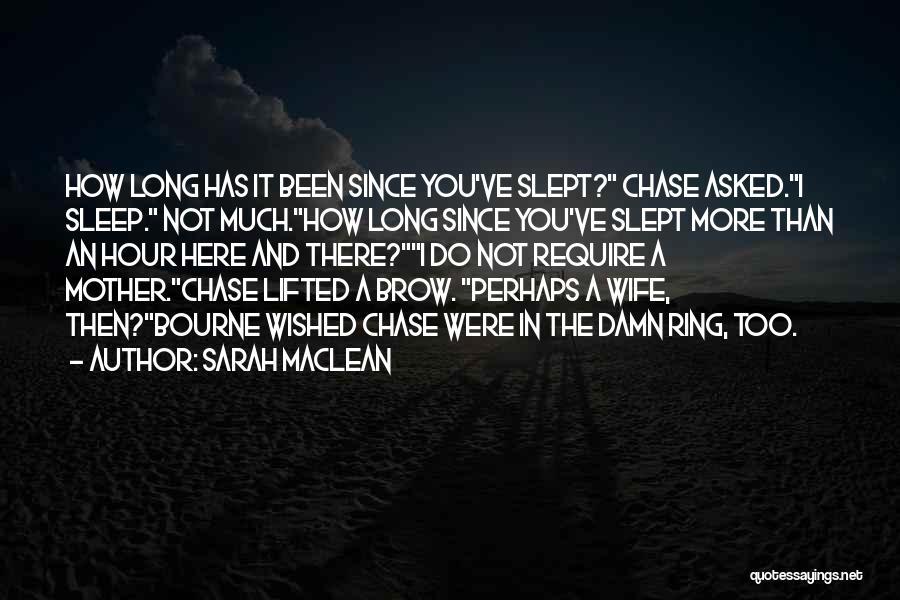 Sarah MacLean Quotes 1301215
