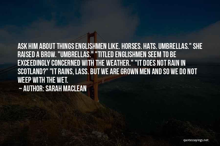 Sarah MacLean Quotes 1305953